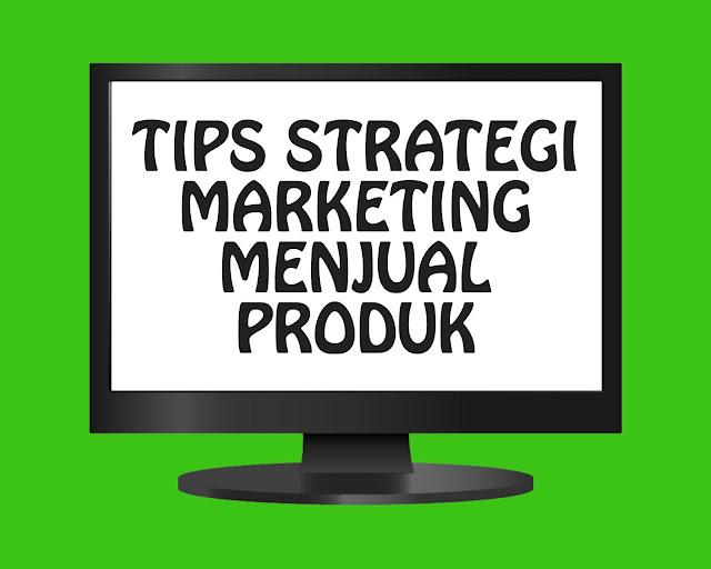 Tips Strategi Marketing Menjual Produk Kecantikan Agar Laris Manis