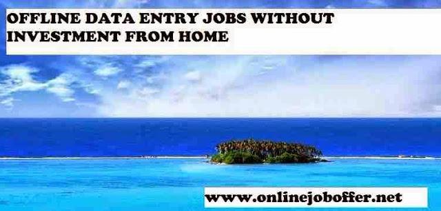 Offline Data Entry Jobs Work From Home