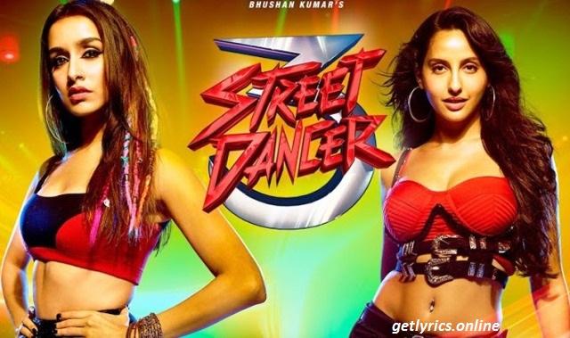 Nachi Nachi Lyrics -Street Dancer 3D