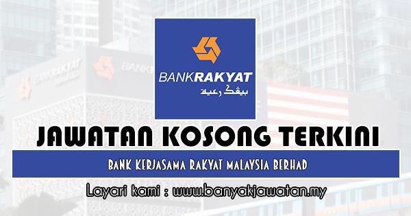 Jawatan Kosong 2019 di Bank Kerjasama Rakyat Malaysia Berhad