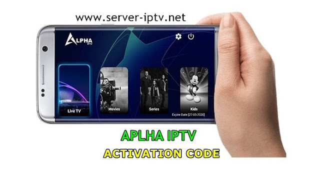 ALPHA IPTV + CODE ACTIVATION Watch Best Live TV & IPTV & New Movies 2020