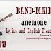 BAND-MAID - anemone Lyrics and English Translation