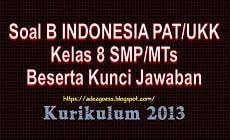 Download Soal PAT/UKK B INDONESIA Kelas 8 SMP/MTs K-13 Beserta Kunci Jawaban