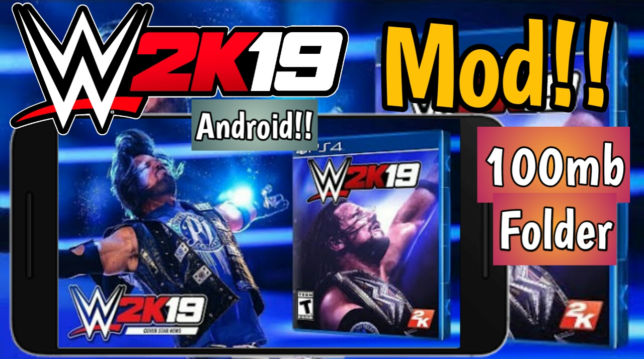 Download wwe2k19 for android devices||130mb psp folder for ppsspp||