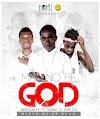 King Kalys ft Mario x Yaw Jus -Man no be God(Prod.By Pp Black)