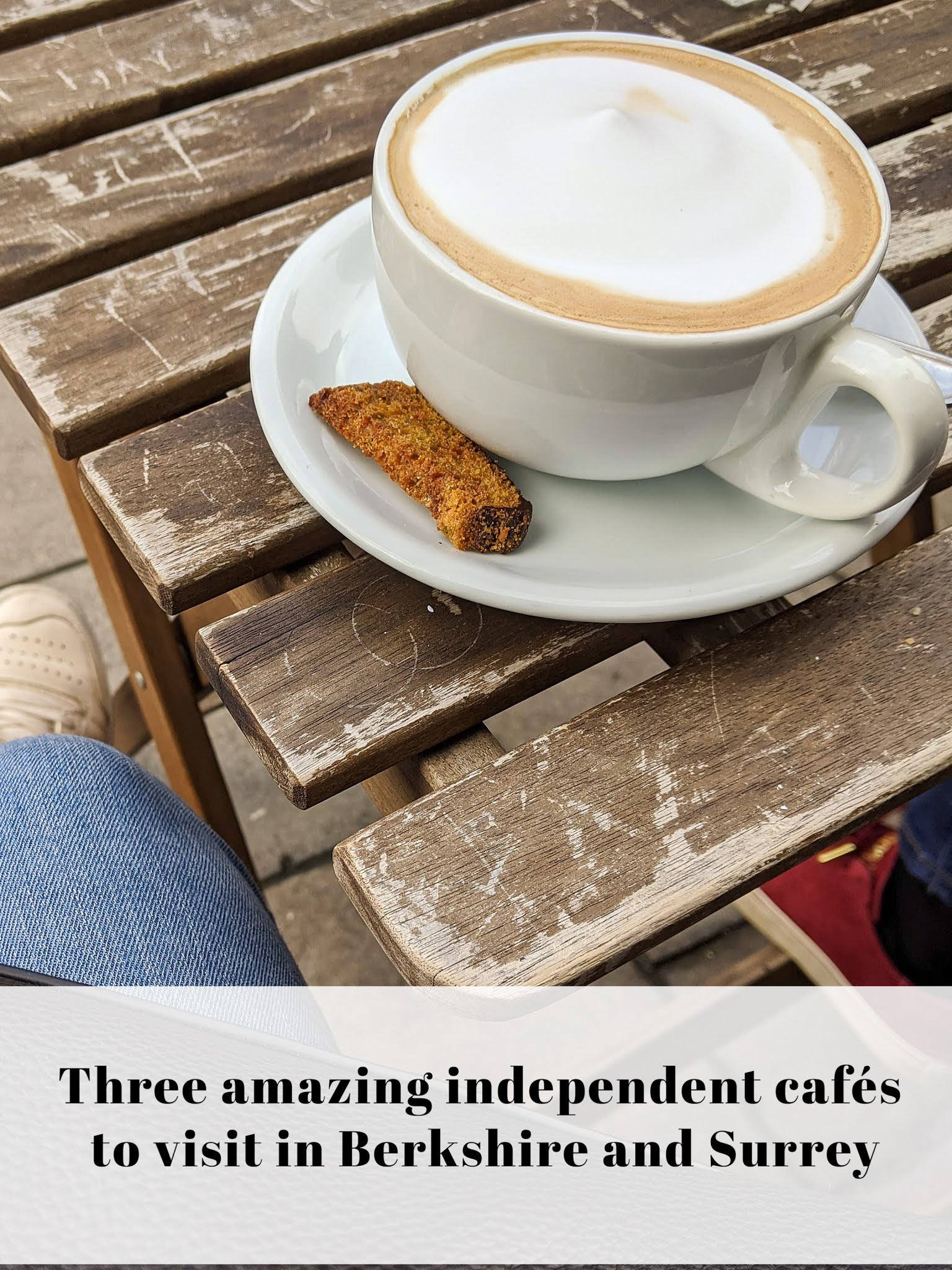Three Independent Cafés to Visit in Berkshire and Surrey
