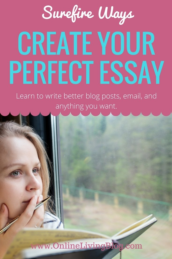7 Easy Surefire Ways You Can Create Your Perfect Essay