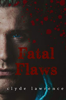 Fatal Flaws - the debut psychological thriller by Clyde Lawrence
