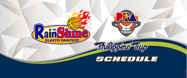 List of Games: Rain or Shine Elasto Painters Complete Game Schedules 2016-2017 PBA Philippine Cup
