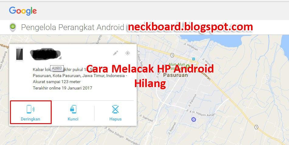 Cara melacak handphone dengan gmail,cara melacak hp android hilang dengan