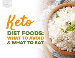 Foods To eat and  to avoid on keto Diet