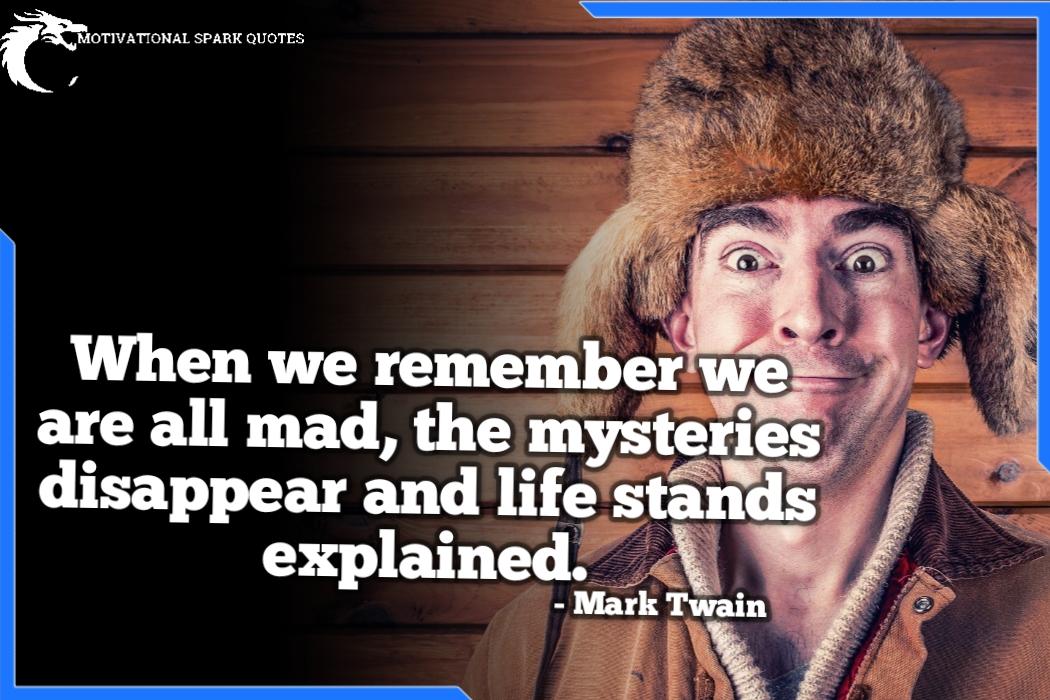 Quotes of Mark Twain,