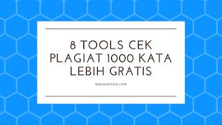 8 tools online cek plagiat 1000 kata lebih gratis