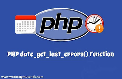 PHP date_get_last_errors() Function