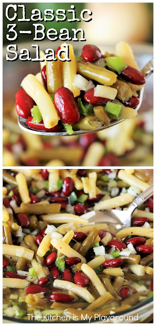 Classic 3-Bean Salad ~ Great taste, super easy preparation, and make-ahead convenience?  Put those three things together and you've got one perfect side dish to prepare for any occasion.  There's just no wrong time to enjoy this marinated goodness!  www.thekitchenismyplayground.com