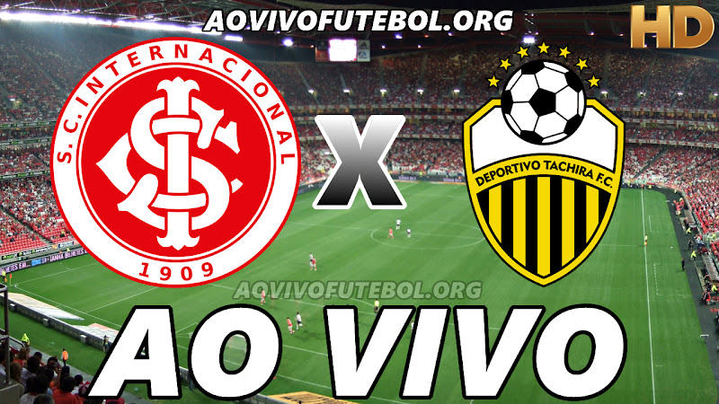 Assistir Internacional vs Deportivo Táchira Ao Vivo HD