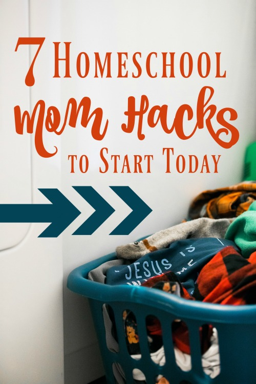 7 Homeschool Mom Hack to Start Today