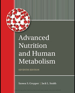 Advanced Nutrition and Human Metabolism 7th Edition