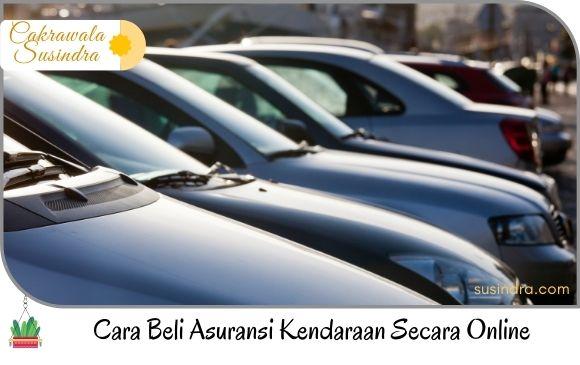 Cara Beli Asuransi Kendaraan Secara Online