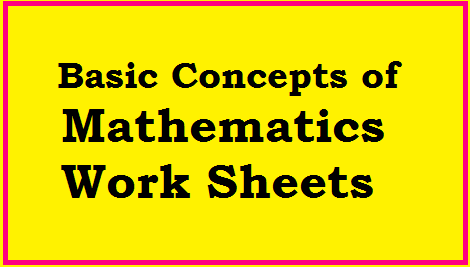 Basic Concepts of Mathematics Work Sheets Useful for all High School Students