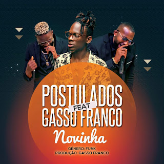 Postulados – Novinha (feat. Gasso Franco) ( 2019 ) [DOWNLOAD]