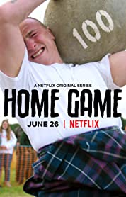 Home Game Season 1 (2020) 480p 720p HD All Episodes Netflix