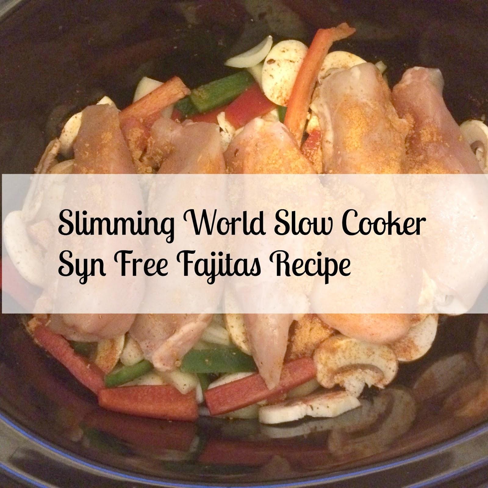 Slimming World Slow Cooker Chicken Fajitas Recipe