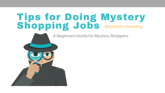 tips-for-mystery shoppers for making money doing mystery shopping jobs-560x315