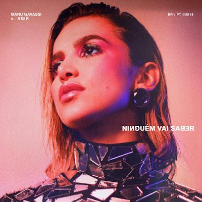 Manu Gavassi feat. Agir - Ninguém Vai Saber | Download Mp3