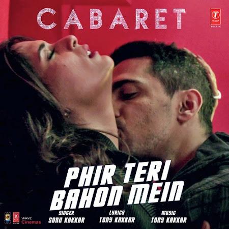 Phir Teri Bahon Mein - Cabaret (2016)