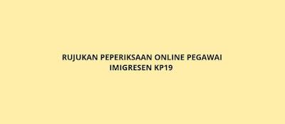 Rujukan Peperiksaan Online Pegawai Imigresen KP19