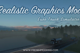 Realistic Graphics Mod v5.1 by Frkn64 - ETS2 1.38