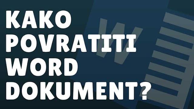 Kako povratiti nesačuvan Word dokument?