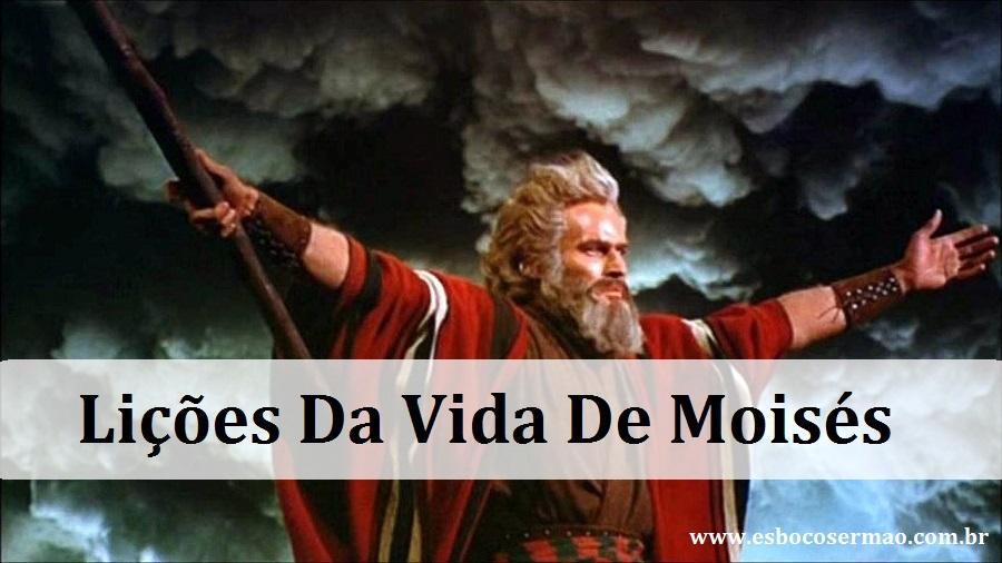 Lições Da Vida De Moisés