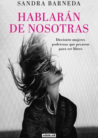 Hablarán de Nosotras - Sandra Barneda