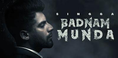 Badnam Munda Song By Singga LyricsTuneful