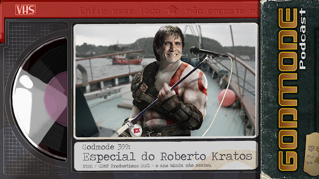 GODMODE 399 - ESPECIAL DO ROBERTO KRATOS