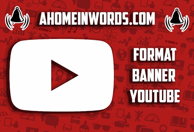 Ukuran Format Template Banner Youtube Yang Seharusnya