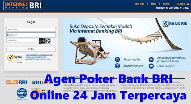 Agen Poker Bank BRI Online 24 Jam Terpercaya