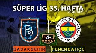 CANLI İZLE - Fenerbahçe Başakşehir Maçını canlı izle