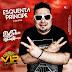 CD (AO VIVO) DJ GELEIA SEXTA VIP ESQUENTA DO PRÍNCIPE 31/08/2018 MISTURADO