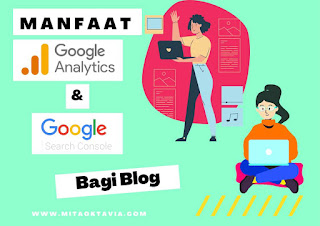 manfaat google analytics dan google search console bagi blog
