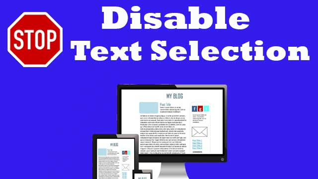 How to disable copy paste in blogger blog | Disable Text Selection Permanently in 2021
