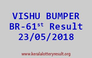 VISHU BUMPER BR 61 Lottery Result 23-05-2018