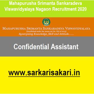 Mahapurusha Srimanta Sankaradeva Viswavidyalaya Nagaon Recruitment 2020- Confidential Assistant