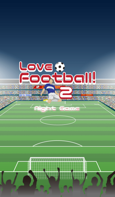 Love Football! 2 ~Night Game~ [World]