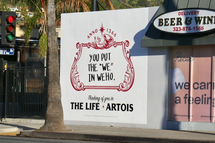 You put the we in WEHO Stella Artois billboard