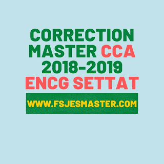 Correction du Concours Master Comptabilité Contrôle Audit (CCA) 2018-2019 - ENCG Settat
