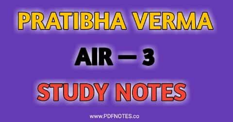 UPSC Topper Pratibha Verma Marksheet, Study Notes, Strategy, Optional