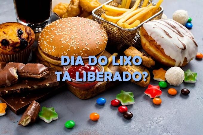 """Entenda por que o """"dia do lixo"""" pode arruinar sua dieta"""